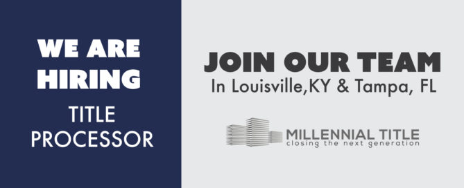Title Processor - Job Openings in Louisville, KY and Tampa, FL